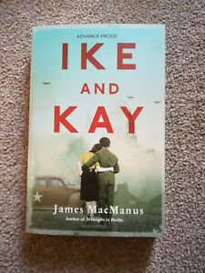 NEW-Ike-and-Kay-UNCORRECTED-PROOF-James-MacManus