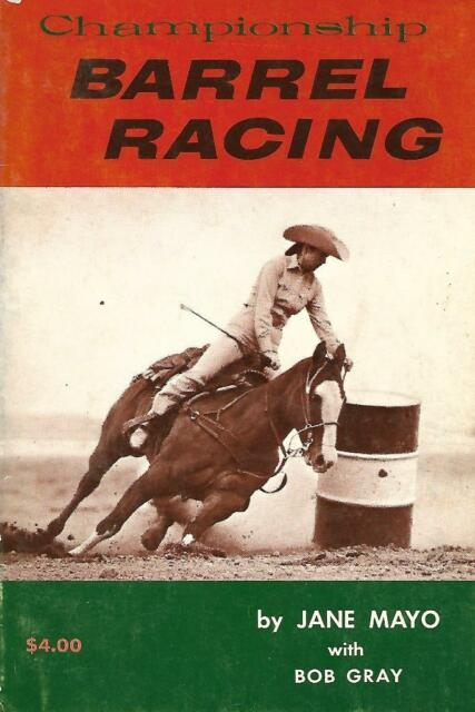 Championship Barrel Racing by Jane Mayo Paperback 1970 Rodeo Horsemanship