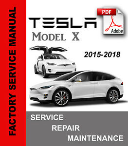 Details about Tesla Model X 2015 2016 2017 2018 Service Repair Manual on in a honda, in a scion, in a range rover, in a ram, in a hummer, in a ferrari, in a jeep, in a toyota, in a ford, in a bmw, in a rush, in a bush, in a volt, in a heart, in a gmc, in a rainbow,