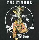 MO Roots 0886972488929 by Taj Mahal CD