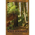 Soul Journey: Second Edition by Angela Hollis (Paperback / softback, 2013)