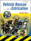 Vehicle Rescue and Extrication by Ronald Moore (Paperback, 2002)