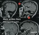 Mein wildes Herz von Klaus Sander und Peter Kurzeck (2010)