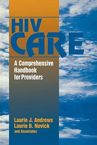 HIV Care: A Comprehensive Handbook for Providers, Andrews, J. 9780803971509,,