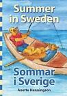 Summer in Sweden / Sommar I Sverige by Anette Henningson (Paperback / softback, 2014)