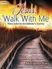 Jesus, Walk with Me by Marianne Kim (Paperback / softback, 2015)