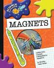 Super Cool Science Experiments: Magnets by Christine Taylor-Butler (Hardback, 2009)