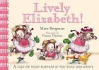 Lively Elizabeth by Mara Bergman (Paperback, 2011)