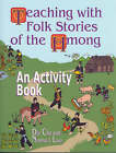 Teaching with Folk Stories of the Hmong: An Activity Book by Dia Cha, Norma J. Livo (Paperback, 2000)
