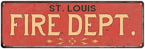 Home Decor Metal Sign Police Gift 106180013051 LOUIS FIRE DEPT ST