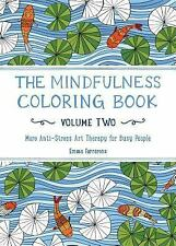 THE MINDFULNESS COLORING BOOK ANTI-STRESS ART VOL-2 BY EMMA FARRARONS BRAND NEW