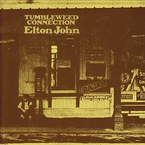 ELTON-JOHN-TUMBLEWEED-CONNECTION-D-Remaster-CD-COUNTRY-COMFORT-70-039-s-NEW