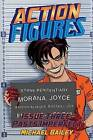 Action Figures - Issue Three: Pasts Imperfect by Michael C Bailey (Paperback / softback, 2014)