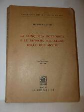 F. Valsecchi: Conquista Borbonica e Riforme Regno Due Sicilie 1958 Goliardica