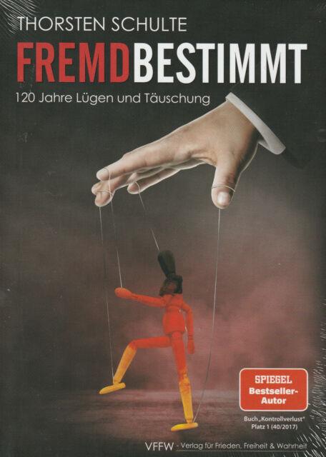 FREMDBESTIMMT - Thorsten Schulte BUCH - NEU