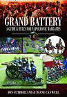 Grand Battery: Guide and Rules for Napoleonic Wargames by Diane Canwell, Jonathan Sutherland (Hardback, 2010)