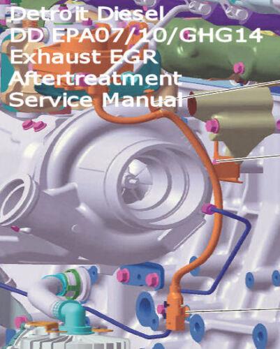 Detroit Diesel DD13 DD15 DD16 Exhaust EGR Aftertreatment Service Manual  CD