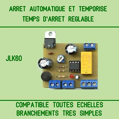 ARRET AUTOMATIQUE ET TEMPORISE compatible Jouef,Hornby,Roco,Piko,Lima,LGB,etc...