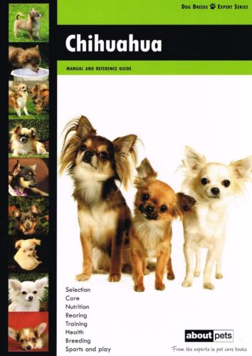 1 of 1 - Chihuahua: Dog Breed Expert Series by About Pets