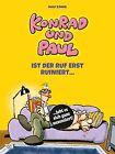 Konrad und Paul - Ist der Ruf erst ruiniert ... von Ralf König (2013, Gebundene Ausgabe)
