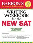Barron's Writing Workbook for the New SAT von George Ehrenhaft (2015, Taschenbuch)