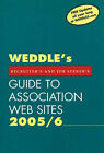 WEDDLE's  Guide to Association Web Sites: Recruiters and Job Seekers: 2005/6 by Peter D. Weddle (Paperback, 2005)