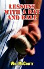 Lessons With a Bat and Ball by Will Mccrotty 9781456023140 (paperback 2011)