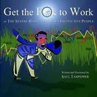 Get the F**k to Work: The Severe Habits of Highly Ineffective People by Saul Tanpepper (Paperback / softback, 2014)