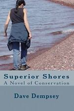 Superior Shores:  A Novel of Conservation