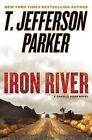 Iron River by T Jefferson Parker (Hardback, 2010)
