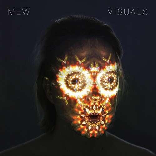 Mew - Visuales