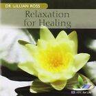 Relaxation for Healing 2012 Dr. Gillian Ross CD