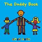 The Daddy Book von Todd Parr (2015, Gebundene Ausgabe)