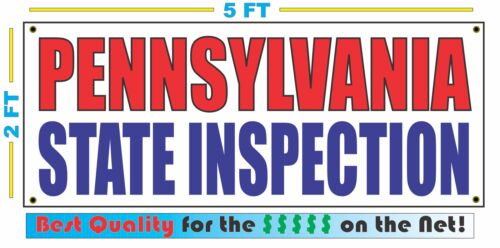 PENNSYLVANIA STATE INSPECTION Banner Sign NEW SIZE Best Quality for the $$