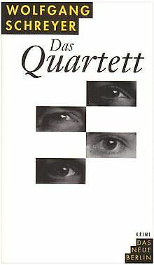 Das Quartett. Kriminalroman von Schreyer, Wolfgang | Buch | Zustand gut