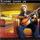 Elmore James, Jr. - Daddy Gave Me the Blues (2008)