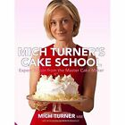 Mich Turner's Cake School by Jacqui Small (Hardback, 2014)