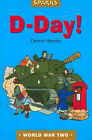 D-day: A Tale of Wartime Adventure by Dennis Hamley (Paperback, 2002)