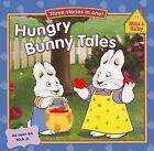 Hungry Bunny Tales by Turtleback Books (Hardback, 2012)