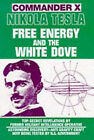 Nikola Tesla: Free Energy and the White Dove by Commander X (Paperback, 1992)