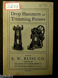 1904 BLISS HAMMER PRESS TOOL CATALOG BOOK Brooklyn New York USA