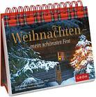 Weihnachten - mein schönstes Fest (2014, Ringbuch)