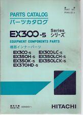 Hitachi EX300-5 Excavator Equipment Components Parts Catalog Manual