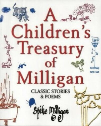1 of 1 - A Children's Treasury of Milligan: Classic Stor... by Milligan, Spike 0753504545