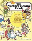 The Nursery Rhyme Book by Music Sales Ltd (Paperback, 1989)