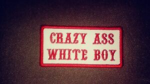 Crazy Ass White colors are Boy Red /& White 1/%er Patch Biker