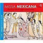 Missa Mexicana (2006)