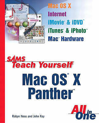 Sams Teach Yourself Mac OS X Panther All In One (Sams Teach Yourself All in One)