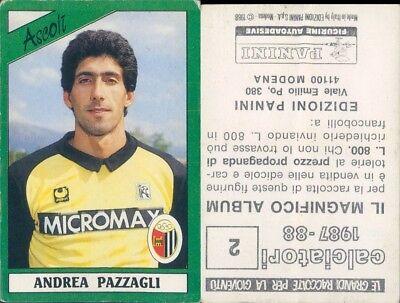 FIGURINA  CALCIATORI PANINI 1987//88 ASCOLI NUOVA//NEW N.2 PAZZAGLI