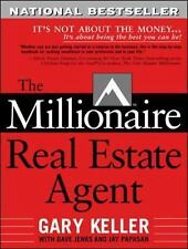 The Millionaire Real Estate Agent by Jay Papasan, Gary Keller and Dave Jenks (2004, Paperback)